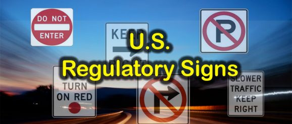 U.S. Road Signs - Regulatory Signs Quiz