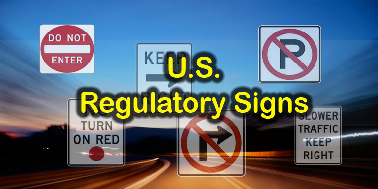 Image: Quizagogo - U.S. Road Signs - Regulatory Signs