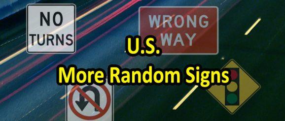 U.S. Road Signs - More Random Quiz Questions