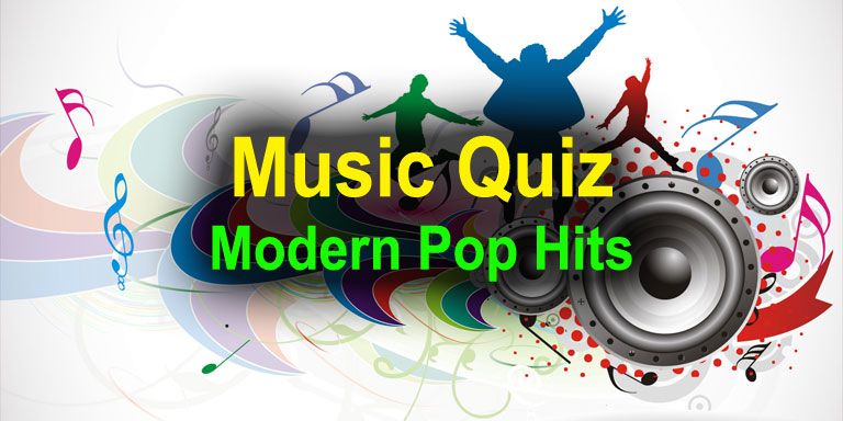 Music Quiz - Modern Pop Hits @quizagogo