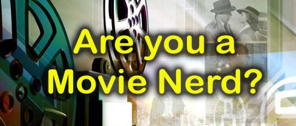 Quizagogo film quiz - Are You a Movie Nerd?