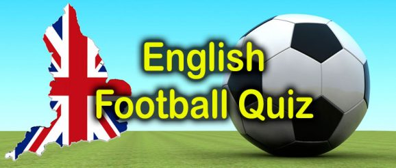 English Football Quiz at Quizagogo