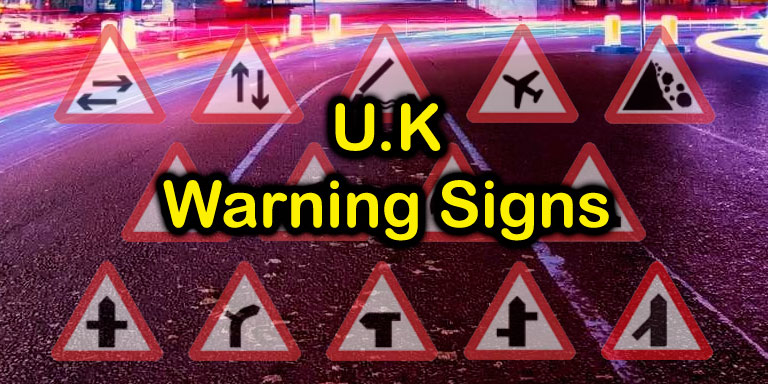 U.K. Warning Signs for your Driving Licence Test