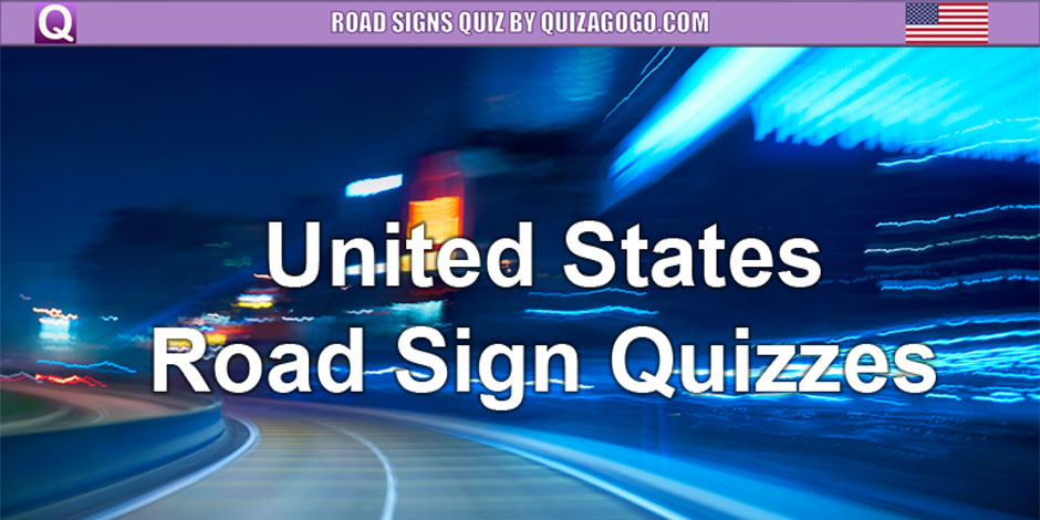 U.S. Road Sign Quizzes at Quizagogo.com