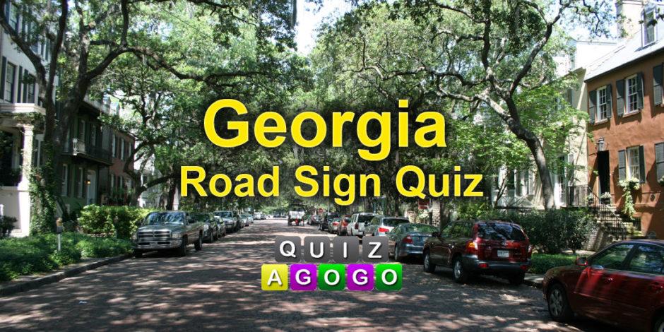 Georgia Road Sign Quiz at Quizagogo