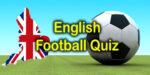 English Football Quiz