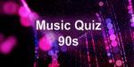 Musi quiz 1990s