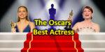 The Oscars - Best Actress Awards