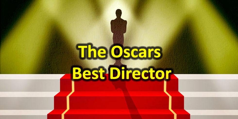 The Oscars - Best Director Awards