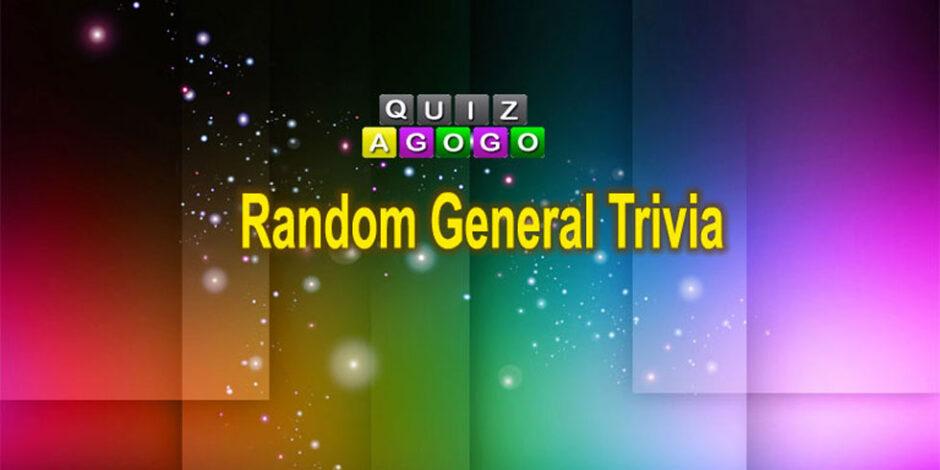 Random general trivia lnowledge questions at quizagogo