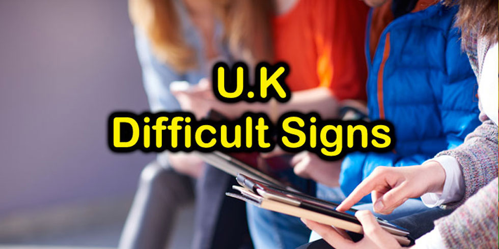 UK Most Difficult Signs