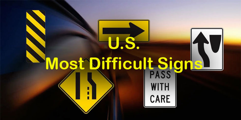 U.S. Road Signs - Most Difficult Signs