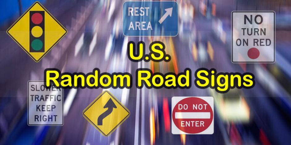 U.S. Random Road Signs Quiz