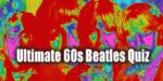 Ultimate 60s Beatles Quiz