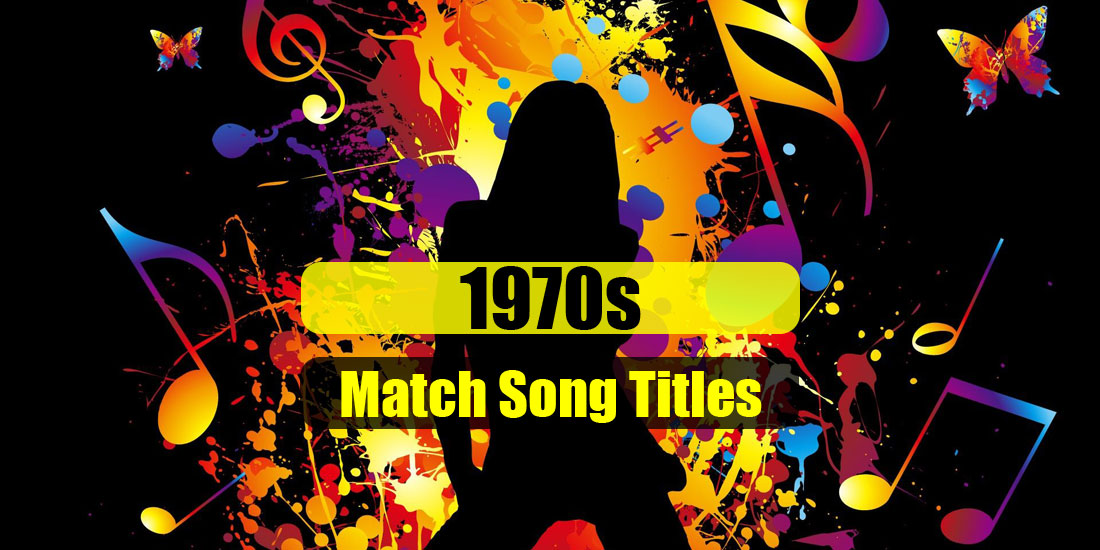 1970s Quiz - Match Song Titles