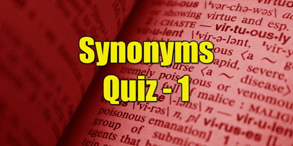 The synonyms quiz at quizagogo.com