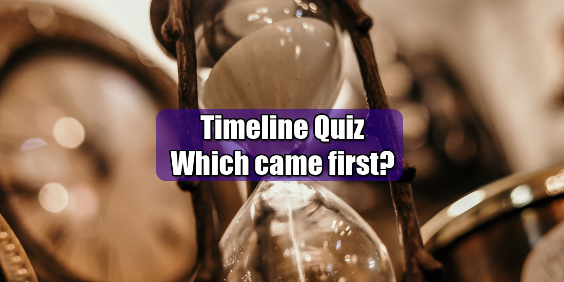 Timeline quiz - Which came first - Photo by Jordan Benton from Pexels