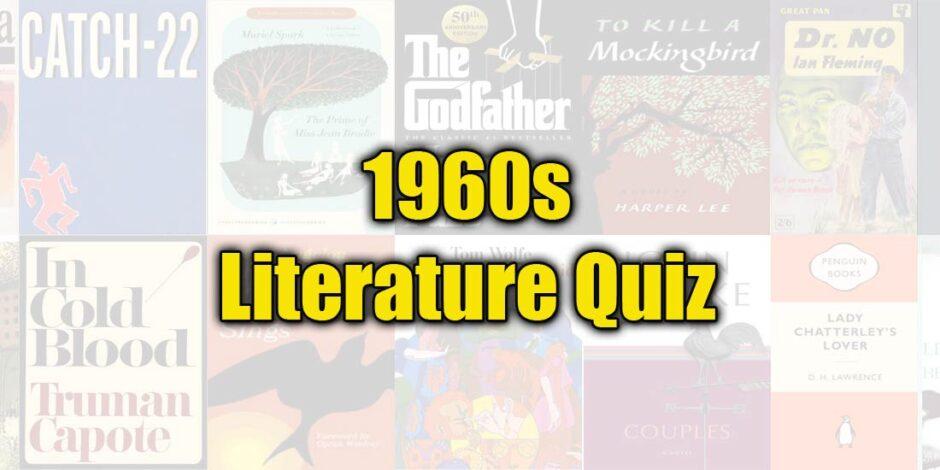 1960s Literature Quiz