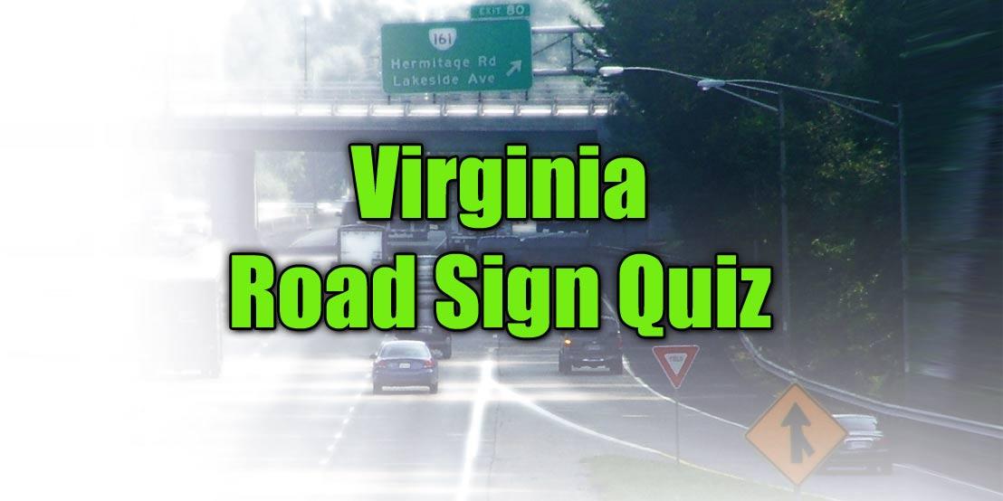 Virginia Road Sign Quiz